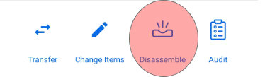 """Tap """"disassemble"""" to un-assign items in kit."""